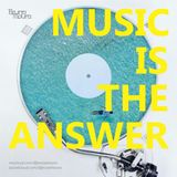 MUSIC IS THE ANSWER #01