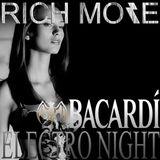 RICH MORE: BACARDI®ELECTRONIGHT 05/01/2013
