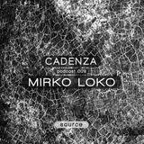Cadenza | Podcast  009 Mirko Loko (Source)