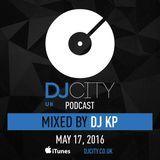 DJ KP – DJcity UK Podcast – 17/05/16