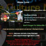 Stone Love - 2018-09-10-Reggae Culture Mix