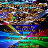 MR SMITHERS SOUL SHOWCASE 25/6/2015 ...Soul , Funk , Rare Grooves ......