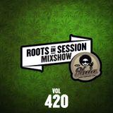 RootsInSession Mixshow 420 @ Radio Nula (20.4.2018)