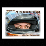 project 25 - At The Speed of Sound