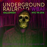 WBAI 99.5fm @ Underground Railroad Radio ~halloween~