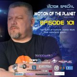 Victor Special - Motion of the Planet Episode 101