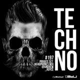 TECHNO PRIVATE SET #194 @ Andrew Royce (Headphones MIX)