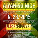 AYSN RADIOSHOW #23/15 FRESH DANCEHALL REGGAE SEPT2015 DJ SENSILOVER