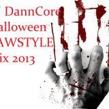 DJ DannCore - Halloween Rawstyle Mix 2013