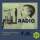 ABERTON + Alex Borrelli - Radio Show - Radio Party Groove - Epis.03  06-09.02.2019 - Lugano Swiss -