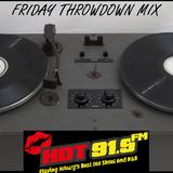HOT 91.9FM FRIDAY THROWDOWN MIX 31