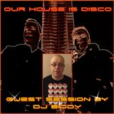 Our House is Disco #306 from 2017-11-04 with guest DJ Biddy