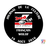 SudFM Sen Radio - Journal de la Culture - Français / Wolof - 19/08/2016