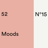52 Moods – #15