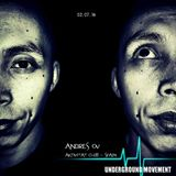 Andrés OV @ Underground Movement
