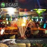 T/CAST - Extracted From Dj Greko´s Set At 360´s Theatron Roof Top 18 - 07 - 15