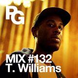 PlayGround Mix 132 - T Williams