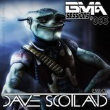 BMA Sessions ft. Dave Scotland #063