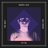 The Melt Mix Series N°06 — Queen Leaf