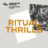 Ritual Thrills @ Audioriver Festival 2018
