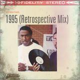 DJ J-Finesse Presents...1995 (A Retrospective Mix)!!!