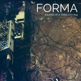 Sounds Of A Tired City #59: Forma