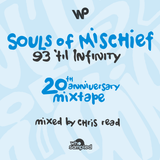 Souls of Mischief '93 Til Infinity' 20th Anniversary Mixtape mixed by Chris Read