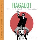 Hágalo - A Space Trip Around Latin Music Vol.2