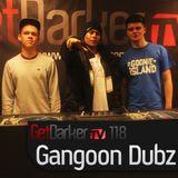 Gangoon Dubz - GetDarkerTV Live 118
