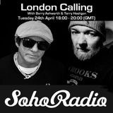 London Calling with Barry Ashworth & Terry Hooligan (24/04/2018)