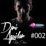 DANI AGUILAR Radio Show 002