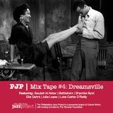 PJP Mixtape #4 [Dreamsville]