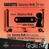 Strictry RnB (2014 summer) - DJ George from Partymasterz