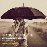 Fragments Of Life | Deep Progressive House Set