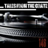 Tales From The Crate Radio Show #146 Part 01