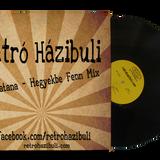 Retró Házibuli - Hegyekbe fenn Mix