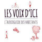 Les Voix d'Ici : Raconter ou (re)découvrir Mulhouse avec le voix de ses habitants - Mélanie Antoine