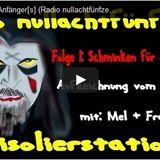 Schminken für Anfänger[s] (Radio nullachtfünfzehn - Aufzeichnung vom 16.5.2014)