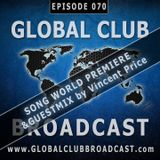 Global Club Broadcast Episode 070 (Feb. 14, 2018)