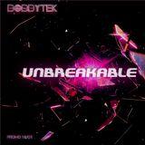 unbreakable (Promo 2018)
