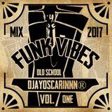 Funk Vibes by DjayOscarinnn®
