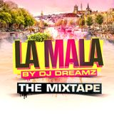 La Mala The Mixtape | 02.02.2018