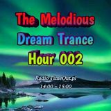 The Melodious Dream Trance Hour 002