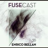 Fusecast #36 - ENRICO BELLAN