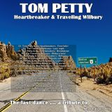 Tom Petty - Heartbreaker & Traveling Wilbury - The last dance .... a tribute to - Mixed by DJ JJ