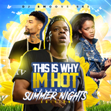 ALL NEW SUMMER NIGHTS THIS IS WHY IM HOT PT..34