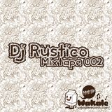 Wakale Mixtape 002 - Dj Rüstico