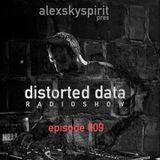 Disorted Data Radio 009