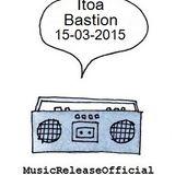 Itoa-Bastion-15-03-2015