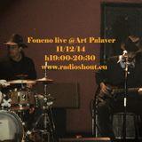 Decima puntata, SPECIALE FONENO+STROBOMAN live @Radioshout, Art Palaver (seconda stagione)